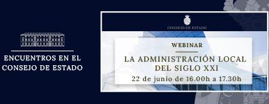 Webinar – Encuentros en el Consejo de Estado: La Administración Local en el siglo XXI
